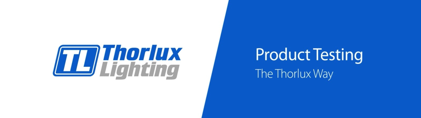 Case Study : Video for Thorlux Lighting