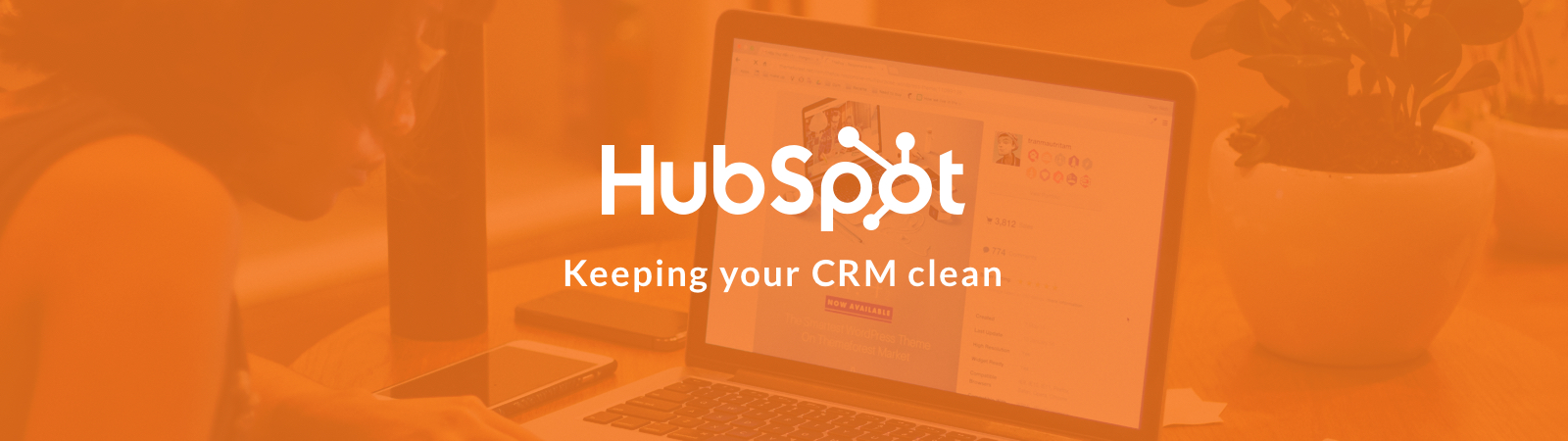 Keeping Your CRM Clean